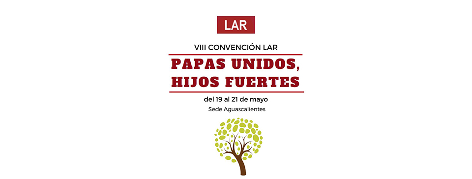 Mexico. LAR Convention